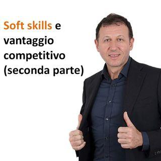 Soft skills e vantaggio competitivo seconda parte