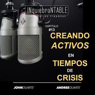 Creando Activos En Tiempos De Crisis #13