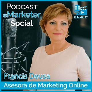 097 Francis Deusa la creadora del programa «Francis te Ayuda»