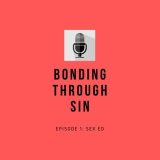 BTS Podcast Ep. 1: Sex Ed