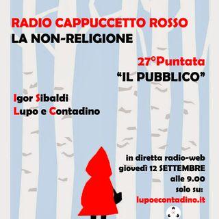 Radio Cappuccetto Rosso | 27 | Il Pubblico