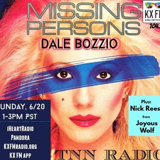 TNN RADIO | June 20, 2021 with Missing Persons and Joyous Wolf