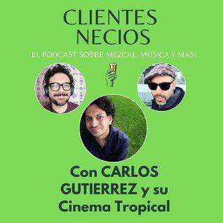 Cine, Música y Mezcal Con Carlos Gutierrez y su Cinema Tropical