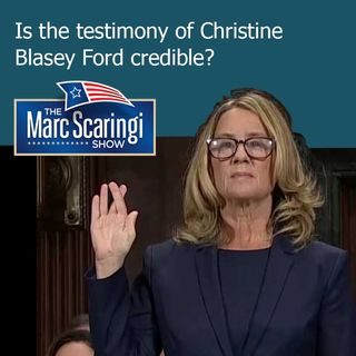 The Marc Scaringi Show_2018-09-29 Credibility of Christine Blasey Ford