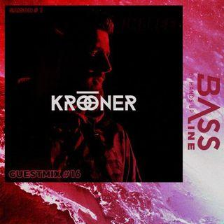 Bassline Guestmix #17 : Krooner