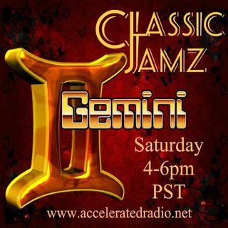 Classic Jamz *Gemini* 6/27/2020