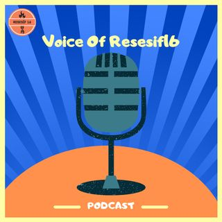 Voice Of Resesif16 | Podcast