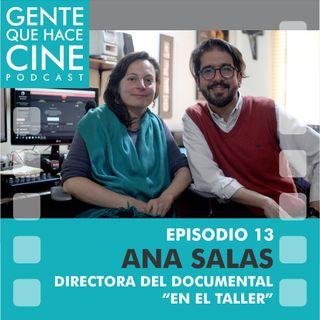 EP13 Live CINE Y DOCUMENTAL (Ana Salas, Directora de En el Taller)