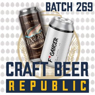 Batch269: West Coast Hops & The Worst Beer Ever