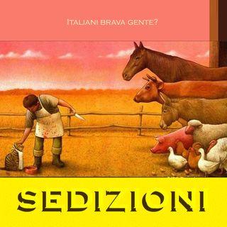 SEDIZIONI #15S2 - Italiani brava gente? - 16/02/2021