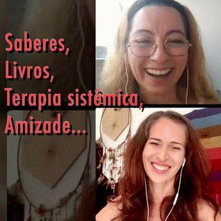 Podcast: Atuação - Livros - Terapia Sistêmica e outros Saberes...