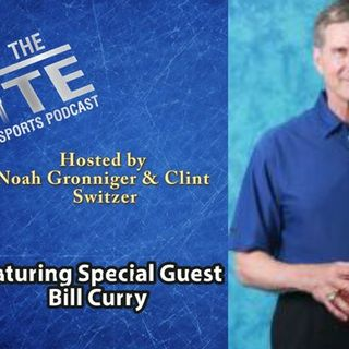 Conversation with Esteemed Former Coach/ESPN Broadcaster Bill Curry