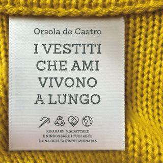 """Orsola De Castro """"I vestiti che ami vivono a lungo"""""""