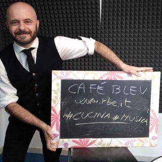 Café Bleu, il bistrot radiofonico di RBE - Puntata di lunedì 30 marzo