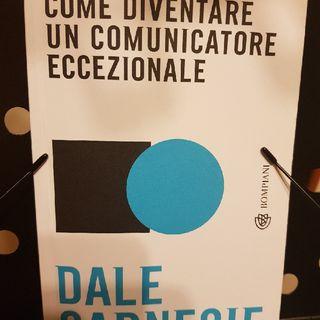 D. Carnegie: Come Diventare Un Comunicatore Eccezionale - Il Messaggio È Stato Accettato?