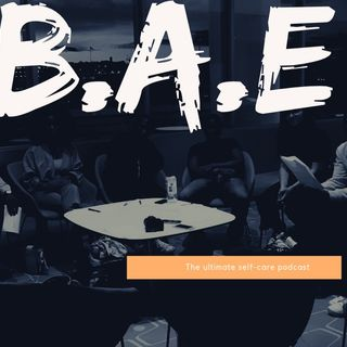 BAE Episode 2: Black People & Therapy, Talking too much and Speaking your truth