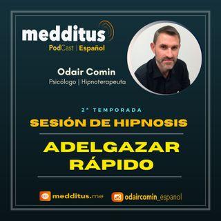 #39 Hipnosis para Adelgazar Rápido | Odair Comin