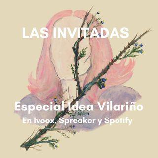 Las Invitadas #20 Especial Idea Vilariño