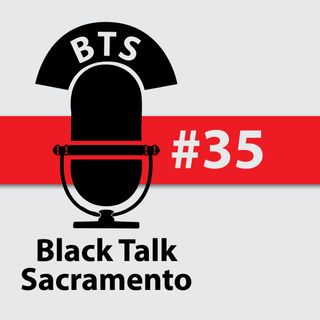 Black Talk Sacramento No. 35: Eye Wear & Police