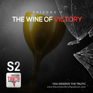 S2EP9: The Wine of Victory