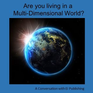 Are You Living in a Multidimensional World?
