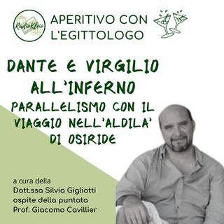 Aperitivo con l'Egittologo: Dante e Virgilio all'Inferno - Parallelismi con il Viaggio di Osiride