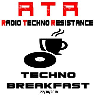 TECHNO BREAKFAST RTR Radio Techno Resistance is Back Live