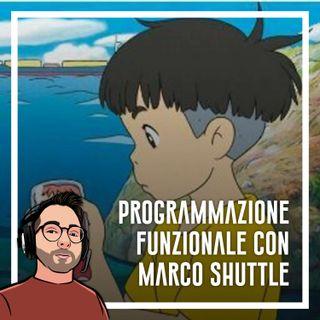 Ep.29 - Marco Shuttle, programmazione funzionale php e sviluppo software