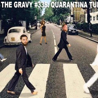 Pass The Gravy #335: Quarantina Turner