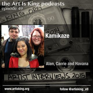 Art Is King podcast 049 - Kamikaze
