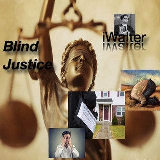 iWalter-Blind Justice in America with special Guest Todd Thomas