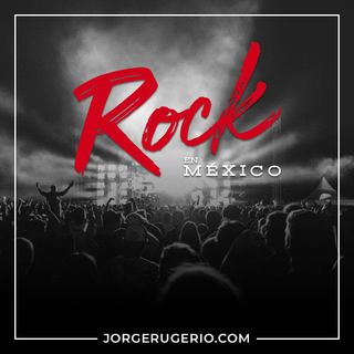 ROCK EN MEXICO - FRAGMENTO 1