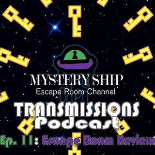 Ep11 Escape Room Review: Dracula Vs Vampire - Mystery Ship Transmissions Podcast