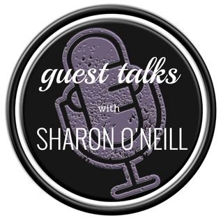 Guest Talks With Sharon O'Neill
