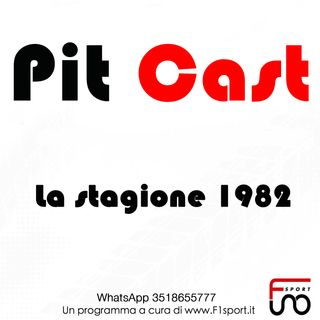 F1 - Pit Cast  - La Storia: il terribile 1982