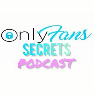 Only Fans Secrets