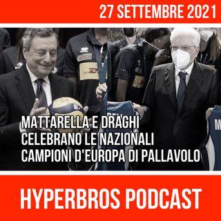 Mattarella e Draghi celebrano le Nazionali Campioni d'Europa di Pallavolo