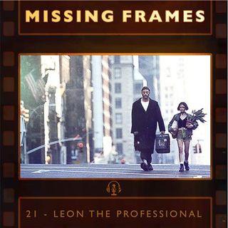 Episode 21 - Leon the Professional