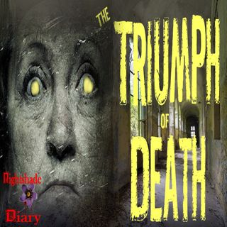 The Triumph of Death | Weird Ghost Story | Podcast