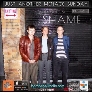 Just Another Menace Sunday #731 W/ Shame