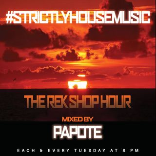 THE REK SHOP HOUR W. PAPOTE 1.14.2020