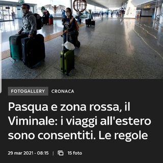 Episodio 112 - A Pasqua non si può viaggiare in Italia ma si può andare all'estero!..ma c'è veramente chi ci andrà?