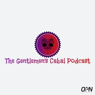 The Gentlemen's Cabal Podcast
