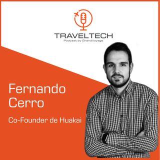 Huakai: creando comunidad de viajeros con Fernando Cerro