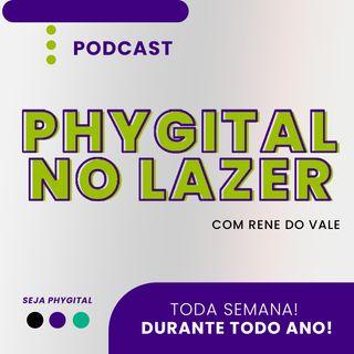 Phygital no Lazer