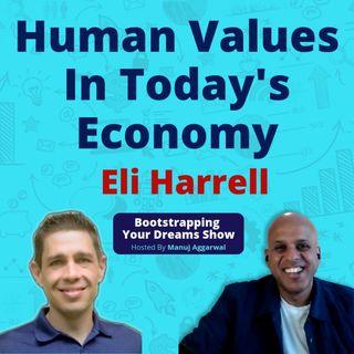 066 | The You Economy | Impact Of AI On Job Market | Eli Harrell