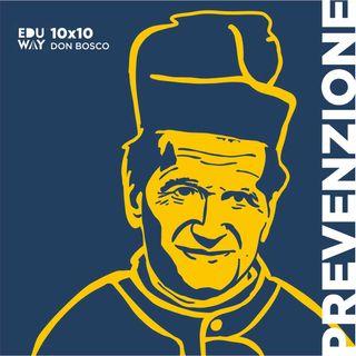 10X10. Don Giovanni BoscoXPrevenzione