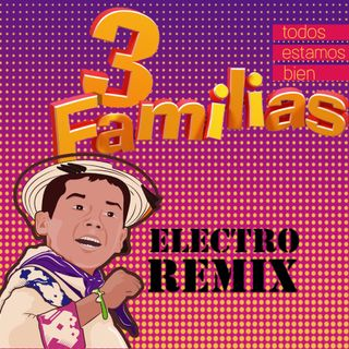 Recomendacion - Remix movimiento naranja / 3 familias