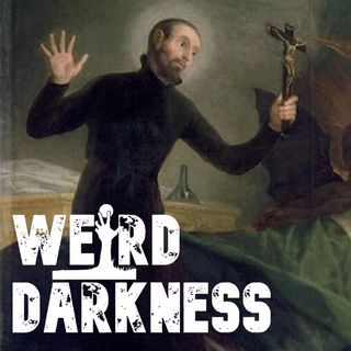 """PSYCHIATRIST SAYS DEMONIC POSSESSION IS REAL"" and 3 More True, Strange Stories! #WeirdDarkness"