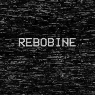 REBOBINE